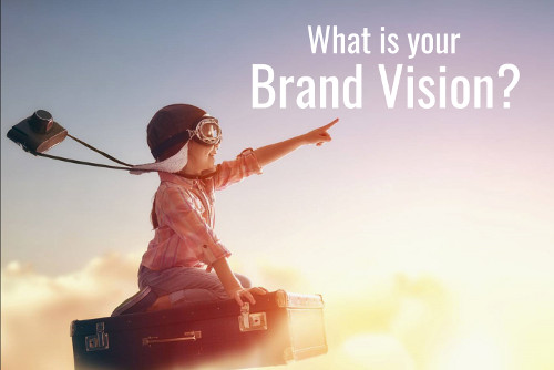 What is your Brand Vision?
